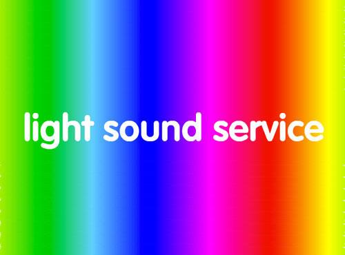 Light Sound Service