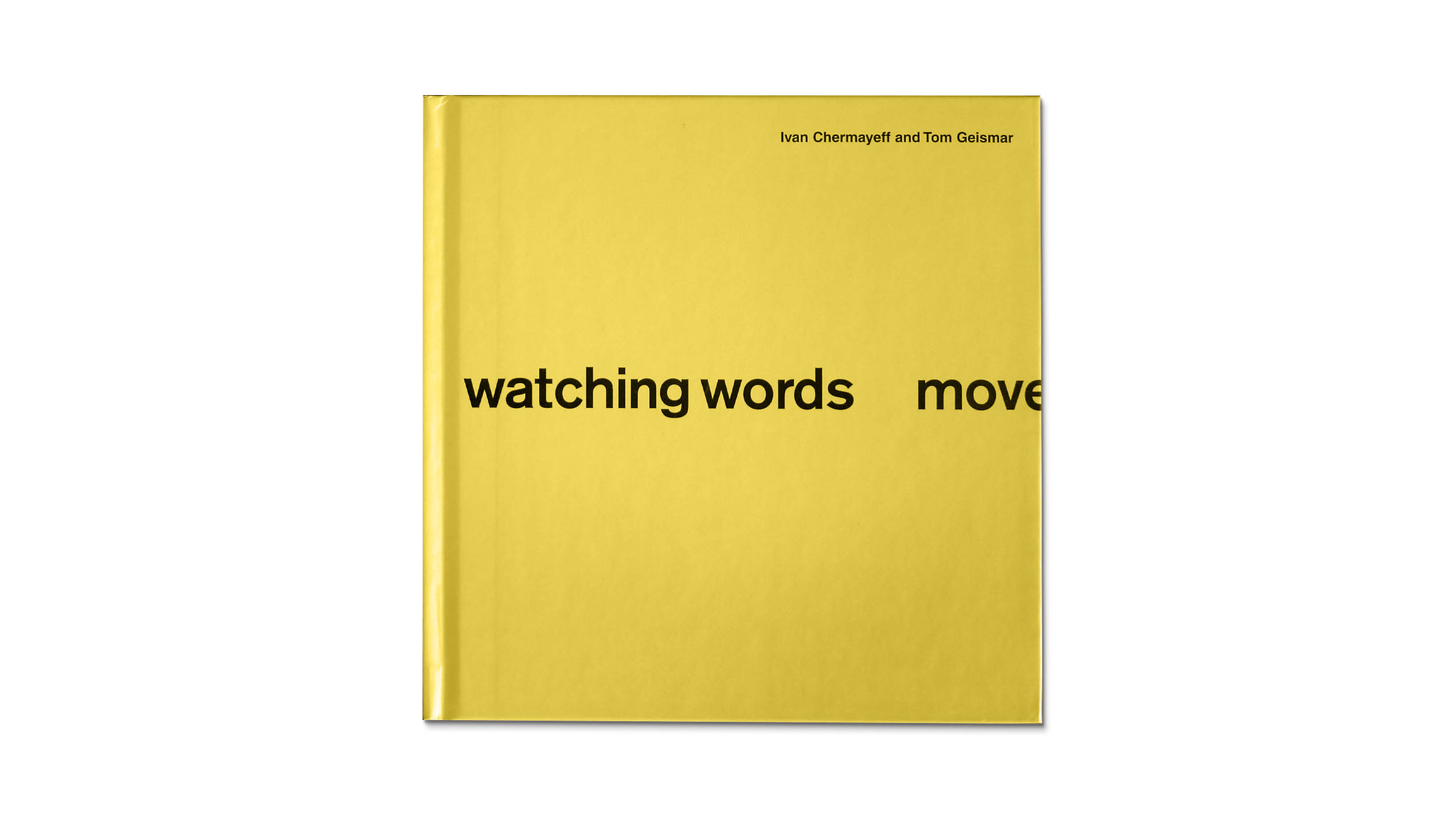 Watching Words Move book